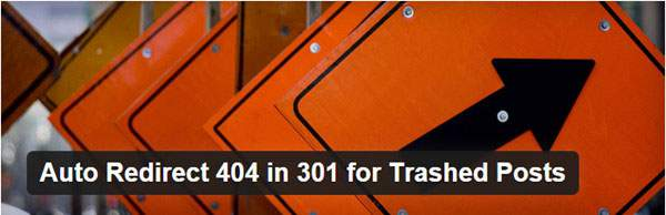 Auto Redirect 404 in 301 for Trashed Posts