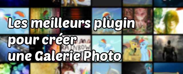 Les meilleurs plugin pour ajouter une Galerie Photo à Votre Site