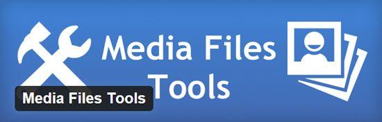 Media Files Tools