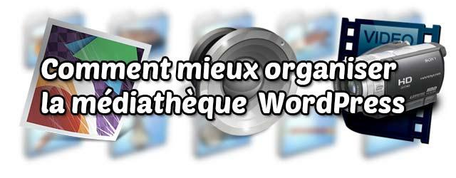 Organiser la médiathèque WordPress