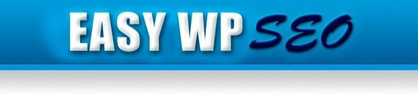 Les meilleurs plugin SEO - Easy WP SEO