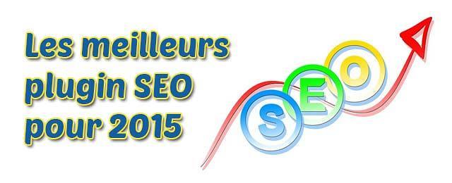 Les meilleurs plugin SEO pour 2015
