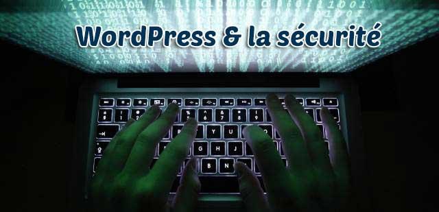 WordPress & la sécurité