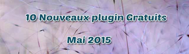 10 plugin-gratuits mai 2015