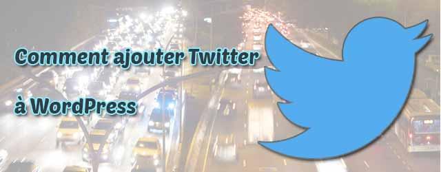 Comment ajouter Twitter à WordPress