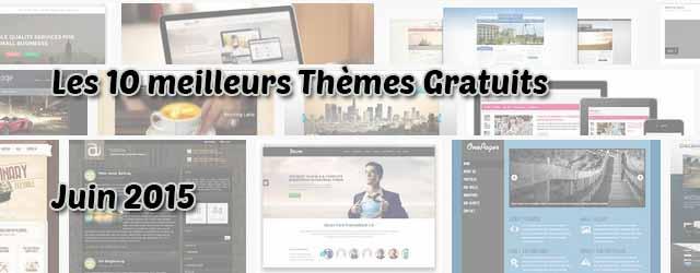 10 meilleurs thèmes WordPress gratuits - Juin 2015
