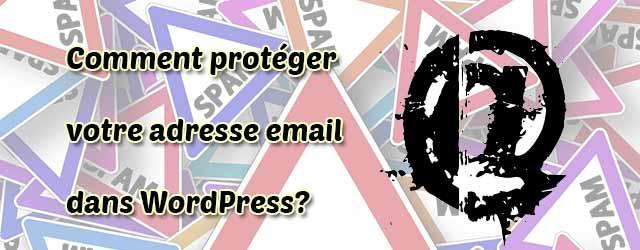 Comment protéger votre adresse email dans WordPress