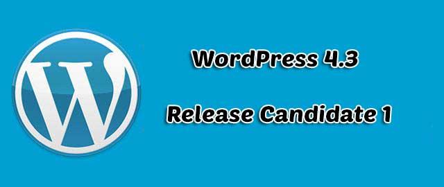 WordPress 4.3 Release Candidate 1