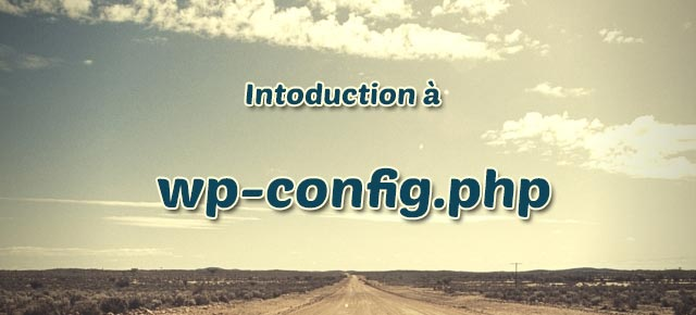 Introduction à wp-config.php