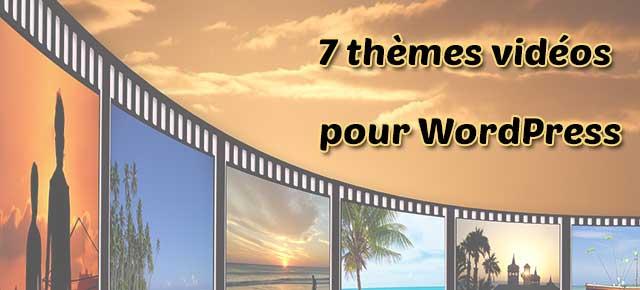 Thèmes vidéos pour vos sites WordPress