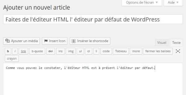 Faites de l'éditeur HTML votre éditeur par défaut