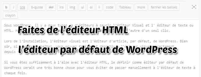 Faites de l'éditeur HTML l'éditeur par défaut de WordPress