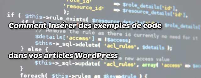 Insérer des exemples de code dans vos articles