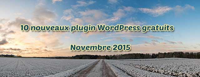 Dix nouveaux plugin WordPress gratuits