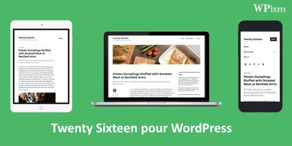 WordPress 4.4 - 10 nouvelles fonctionnalités à découvrir - Twenty Sixteen-