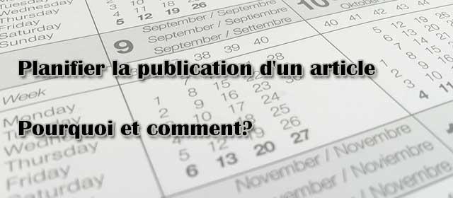 Comment planifier la publication d'un article