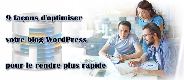 9 façons d'optimiser votre blog WordPress