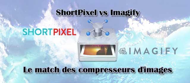 ShortPixel vs Imagify - Le match des compresseurs d'images