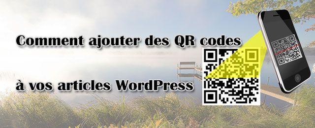 Comment ajouter des QR codes à vos articles WordPress