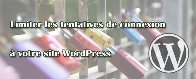 Limiter les tentatives de connexion à votre site WordPress