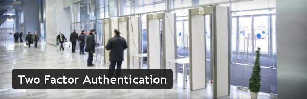 Authentification à deux facteurs - Two Factor Authentication
