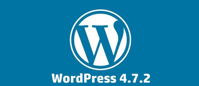 WordPress 4.7.2 - Mise à jour de Sécurité critique