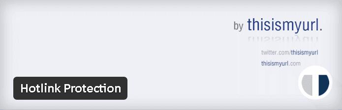 WP Image Hotlinking Protection - Comment arrêter le vol de contenu